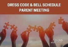 Dress Code & Bell Schedule Parent Meeting